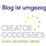 Der SchöpferGötter Blog ist weiter gezogen